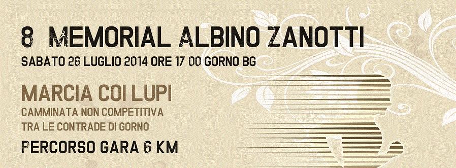 Marcia coi Lupi Gorno Memorial Zanotti 2014 locandina